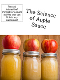 Apples! The Science of Apple Sauce