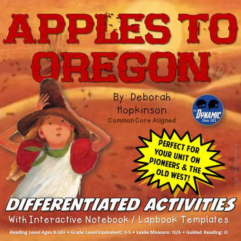 Apples To Oregon Differentiated Interactive Notebook Reading Activities