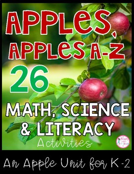 Apples Unit {Math, Literacy, & Science K/1st/2nd}