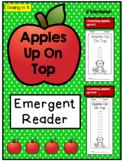Apples Up On Top- Emergent Reader