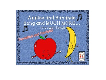 Apples and Bananas - A Song About Vowels with extension activities - REVISED