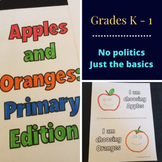 Apples and Oranges: Primary Edition