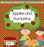 Preschool Fall Unit 4: Apples and Pumpkins (Lessons and Activities)