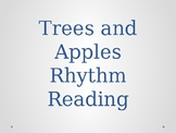 Apples and Trees Rhythm Reading Prep