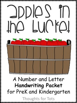 Apples in the Bucket: Letter and Number Handwriting for Prek and Kindergarten