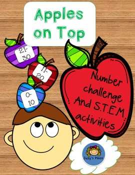 Apples on Top Number Challenge and S.T.E.M. Activities