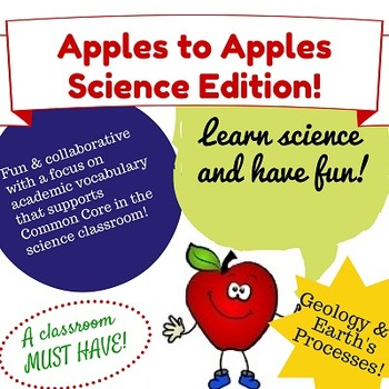 Apples to Apples Science Game - Geology & Earth Processes {Science Vocabulary}