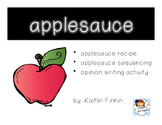 Applesauce: Sequencing and Opinion Writing