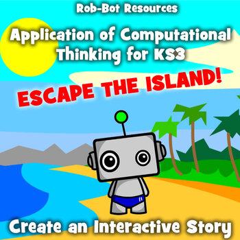 Application of Computational Thinking - Interactive Story