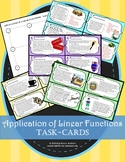 Linear Function Applications: Task-Cards