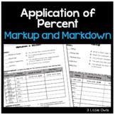 Application of Percent:  Markup & Markdown