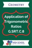 Application of Trigonometric Ratios Lesson Plan G.SRT.C.8