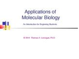Applications of Molecular Biology