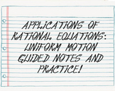 Applications of Rational Equations: Uniform Motion Guided