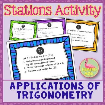PreCalculus: Applications of Trigonometry Stations Activity
