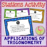 Applications of Trigonometry Stations Activity (PreCalculu
