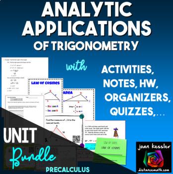 Applications of Trigonometry Unit Bundle Part I or Analytic Trigonometry Part 2