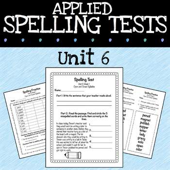 Applied Spelling Tests and Practice (Unit 6)