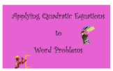 Apply Quadratic Equations to Word Problems