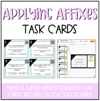 Applying Affixes Task Cards (Higher Level Prefix & Suffix Practice)