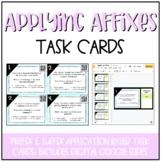 Applying Affixes Task Cards (Higher Level Prefix & Suffix Practice) DIGITAL