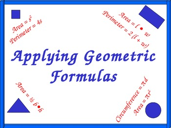 Applying Geometric Formulas and Handout, Math PowerPoint