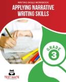 Applying Narrative Writing Skills, Grade 3 (Common Core Worksheets)