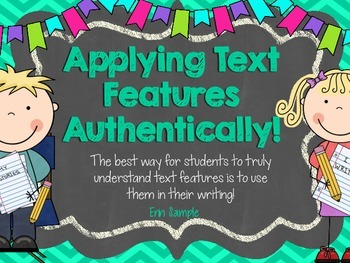 Applying Non-Fiction Text Features { Create your own text! }