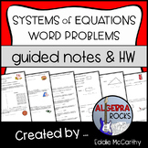 Applying Systems of Equations to Word Problems (Guided Notes)