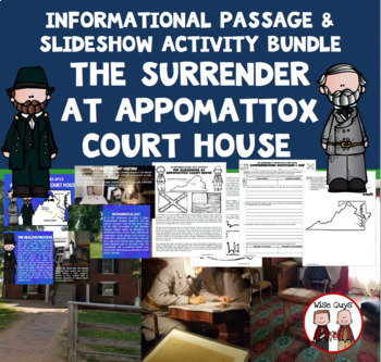 Appomattox Courthouse Civil War Bundle with Slide Show and Informational Text