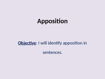 Apposition, Appositives PowerPoint