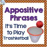 Appositive Phrases Trashketball Review Game