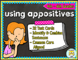 Appositives Task Cards