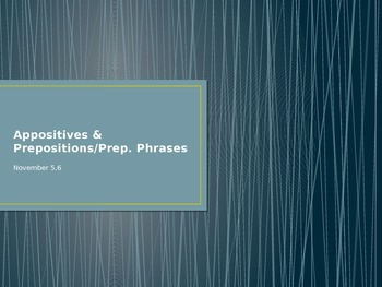Appositives & Prepositions Presentation