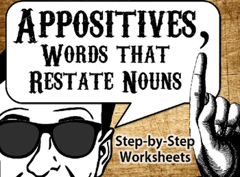 Appositives: Step-by-Step Activities
