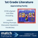 Appreciating Family | 1st Grade Fiction | Unit | Lessons