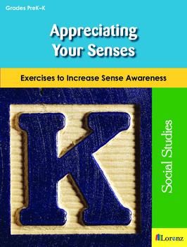 Appreciating Your Senses