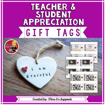 Appreciation Gift Tags (For Students & Staff!)
