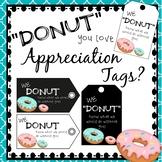 "Appreciation Tags- ""Donut"" you know!"