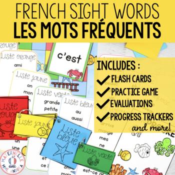 Les mots fréquents et les mots usuels (FRENCH High Frequency/Sight Words)