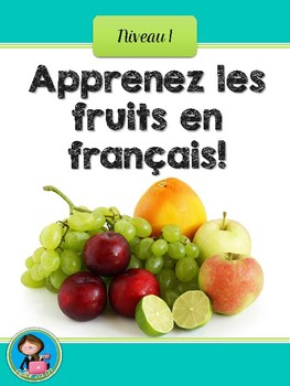 Apprenez les fruits en français ! Affiches-Learn the fruits in French Poster set