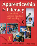 Apprenticeship in Literacy by Dorn/French/Jones