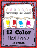 Apprentissage des Couleurs - Learn the Colors in French - 12 Flash Cards