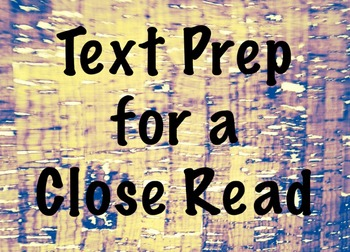 Approaching Text for a Close Read