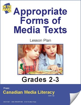 Appropriate Forms of Media Texts Lesson Plan Gr. 2-3