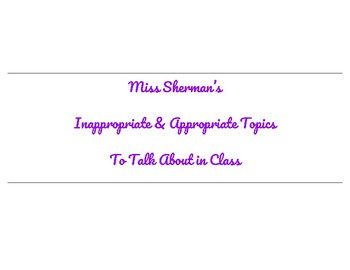 Appropriate & Inappropriate Topics to Talk About In Class