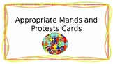Appropriate Mands and Protests