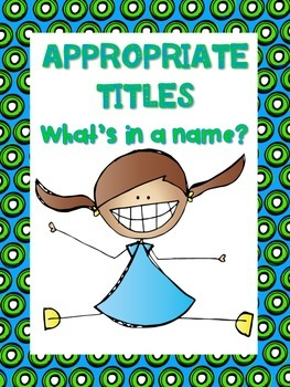 Appropriate Titles Activity