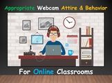 Appropriate Webcam Attire and Behavior (Powerpoint)