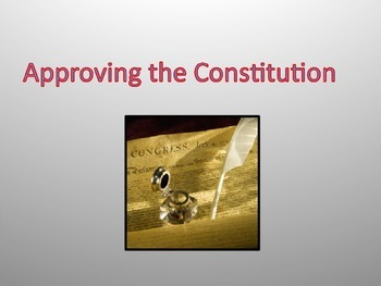 Approving the Constitution